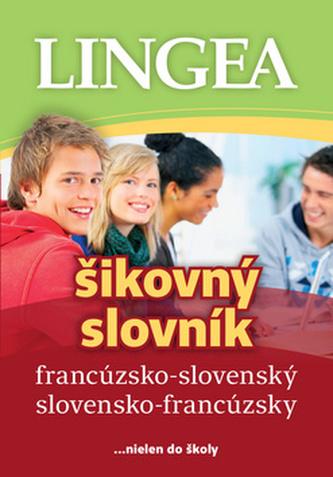 LINGEA francúzsko-slovenský slovensko-francúzsky šikovný slovník, 2.vydanie