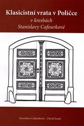 Klasicistní vrata v Poličce v kresbách Stanislavy Cafourkové