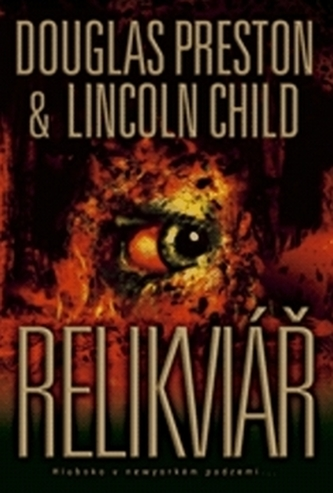 Relikviář - Lincoln Child