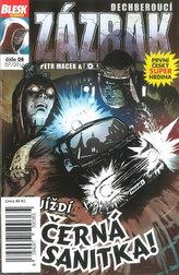 Blesk komiks 08 - Dechberoucí zázrak - Přijíždí černá sanitka! 7/2016