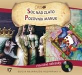 CD - Najkrajšie rozprávky 17 - Soľ nad zlato, Poľovník Manuk
