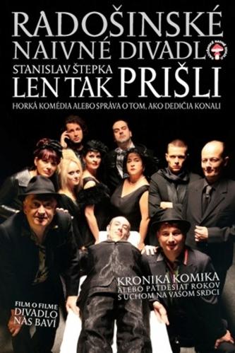 DVD - Radošinské naivné divadlo - Len tak prišli