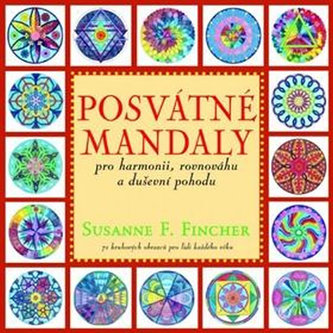 Posvátné mandaly - Susanne F. Fincher