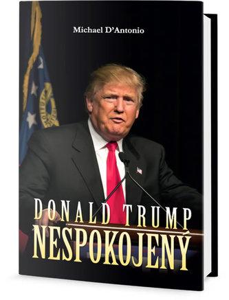 Donald Trump - Nespokojený