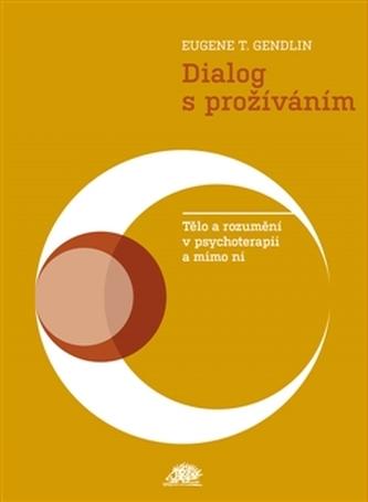Dialog s prožíváním