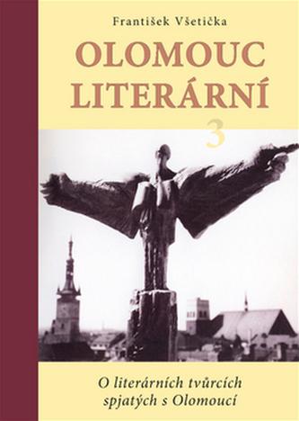 Olomouc literární 3 - František Všetička