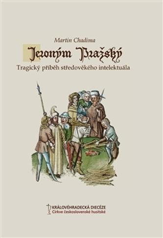 Jeroným Pražský - Martin Chadima