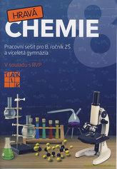 Hravá chemie 8 Pracovní sešit