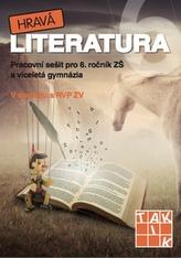 Hravá literatura 6 Pracovní sešit