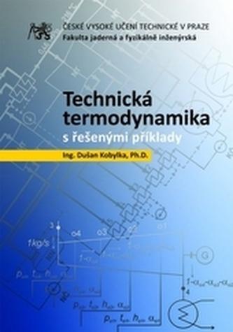 Technická termodynamika s řešenými příklady
