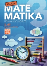 Hravá matematika 3 I.díl Učebnice
