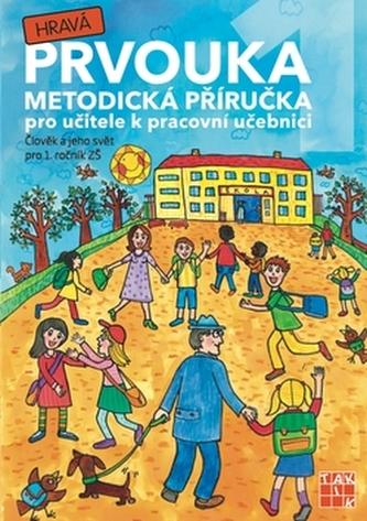 Hravá prvouka 1 Metodická příručka