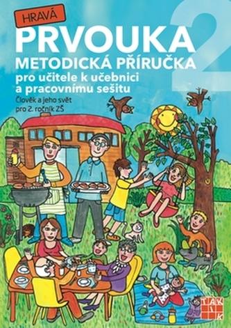 Hravá prvouka 2 Metodická příručka