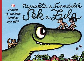 Sek a Zula - Pravěk ve slavném komiksu pro děti