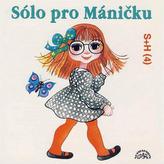 Sólo pro Máničku - CD