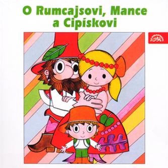 O Rumcajsovi, Mance a Cipískovi - CD