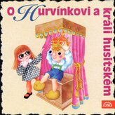 O Hurvínkovi a králi husitském - CD