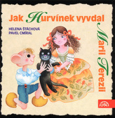 Jak Hurvínek vyvdal Marii Terezii - CD