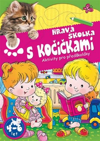 Hravá školka s kočičkami - Aktivity pro předškoláky - neuveden