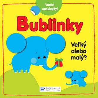 Bublinky Veľký alebo malý?