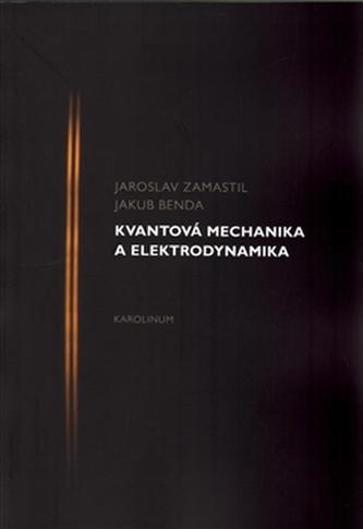 Kvantová mechanika a elektrodynamika