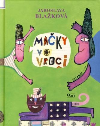Mačky vo vreci - Blažková Jaroslava