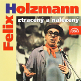 Felix Holzmann ztracený a nalezený - CD