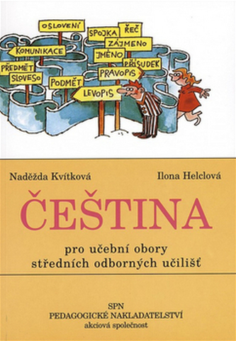Čeština pro učební obory SOU - Kvítková Naděžda