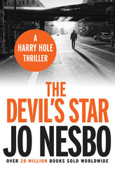 The Devil´s Star  (A Harry Hole thriller, Oslo Sequence 3)