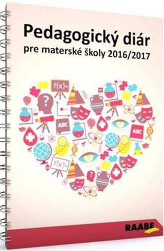 Pedagogický diár pre materské školy 2016/2017