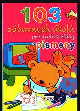 103 zábavných úkolů pro malé školáky s písmeny