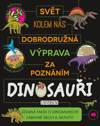 Dobrod. výprava za poznáním: Dinosauři
