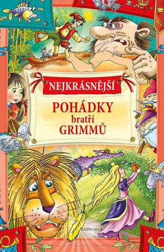 Nejkrásnější pohádky bratří Grimmů