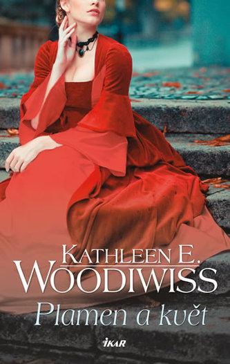 Plamen a květ - Kathleen E. Woodiwiss
