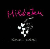 Miláčku - Karel Kryl - CD