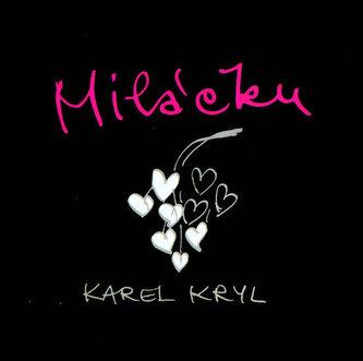 Miláčku - Karel Kryl - CD - Kryl Karel