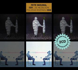 Skoumal Petr - ...se nezblázni & Poločas rozpadu 2CD