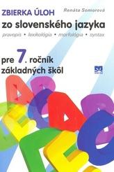 Zbierka úloh zo slovenského jazyka pre 7.ročník základných škôl