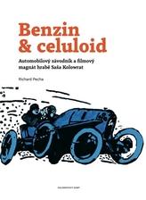 Benzin & celuloid