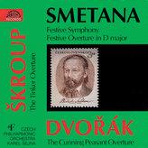 Smetana: Triumfální symf., Slavnostní předehra / Škroup : Dráteník / Dvořák : Šelma sedlák - CD