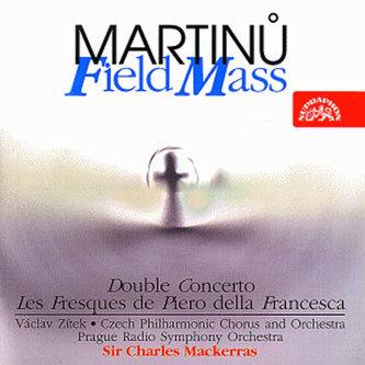 Polní mše, Dvojkoncert, Fresky Piera della Francesca - CD - Bohuslav Martinů