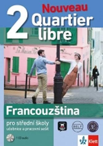 Quartier libre Nouveau 2 – učebnice s pracovním sešitem + 2CD - neuveden