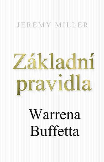 Základní pravidla Warrena Buffeta