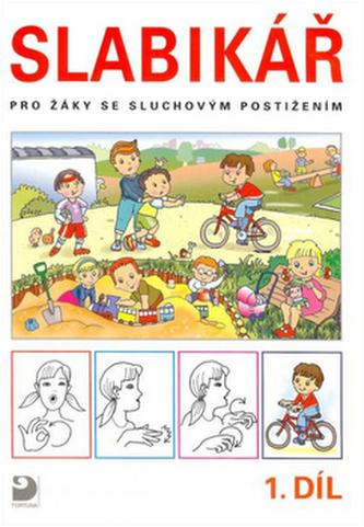 Slabikář pro žáky se sluchovým postižením - Kateřina Chuchmová; Eva Chudomelová