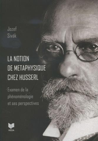 La notion de metaphysique chez Husserl
