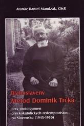 Blahoslavený Metod Dominik Trčka