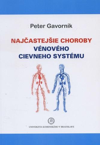 Najčastejšie choroby vénového cievneho systému