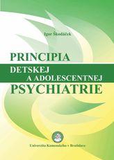 Principia detskej a adolescentnej psychiatrie