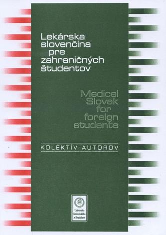 Lekárska slovenčina pre zahraničných študentov / Medical Slovak for foreign students