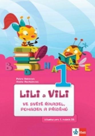 Lili a Vili 1 ve světě říkadel, pohádek a příběhů